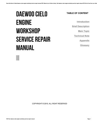 save this book to read daewoo cielo engine workshop service repair manual  pdf ebook at our online library  get daewoo cielo engine workshop service  repair