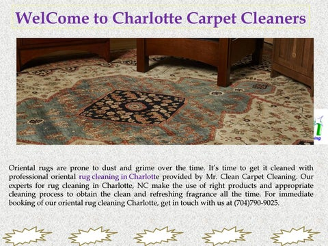 Rug Cleaning Charlotte Nc By Mr Clean Carpet Clean Issuu