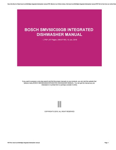bosch smv50c00gb integrated dishwasher manual by squirtsnap27 issuu rh issuu com Bosch Dishwasher Parts Catalog bosch smv50c00gb integrated dishwasher installation manual