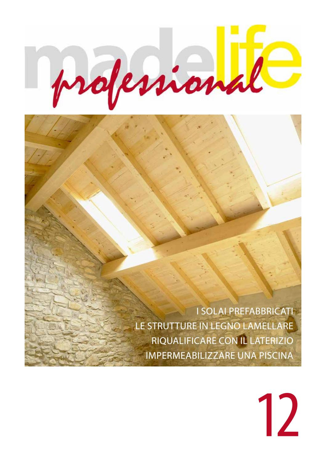Solaio In Legno Lamellare Autoportante madelife professional - 12 by gruppo made - issuu