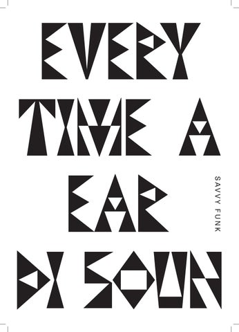 Every Time A Ear Di Soun By Eotla London Issuu