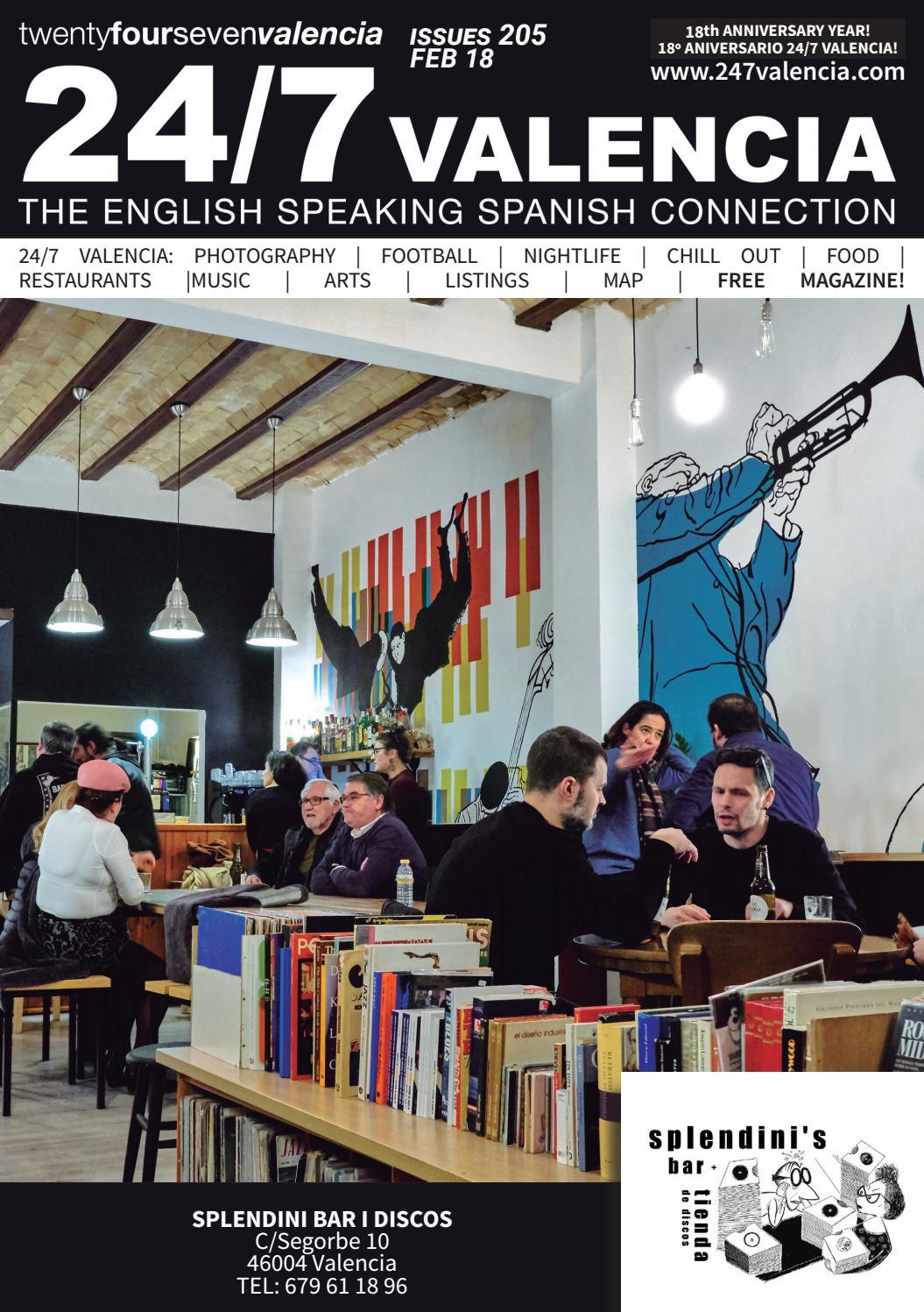 Feb 2018 24 7 Valencia Magazine By 247 Valencia Issuu