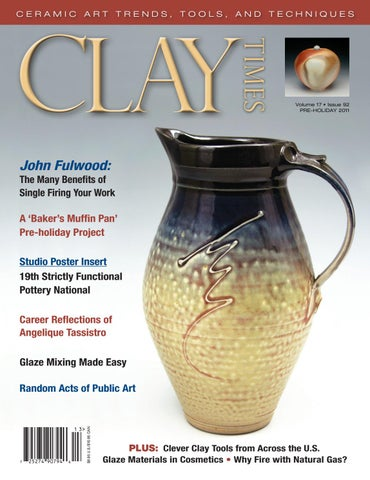 Clay Times Magazine Volume 17 • Issue 92 by claytimes - issuu