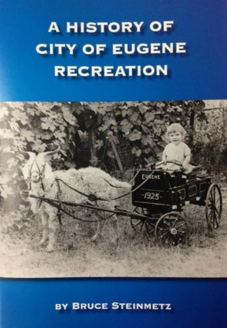 A History of Eugene Recreation by City of Eugene - issuu