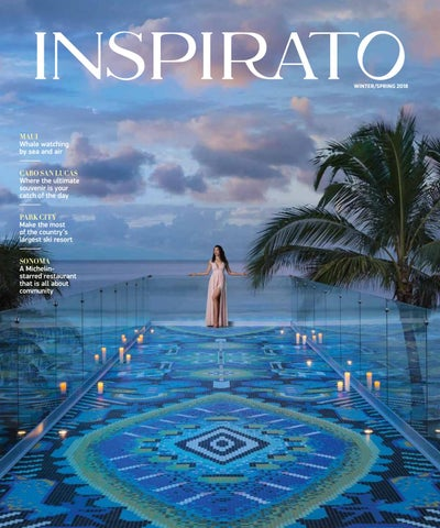 2ef888e1de9 Inspirato Winter Spring 2018 by Inspirato - issuu