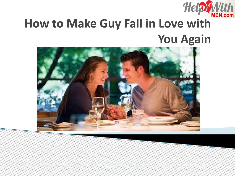 how to make a boy love you again
