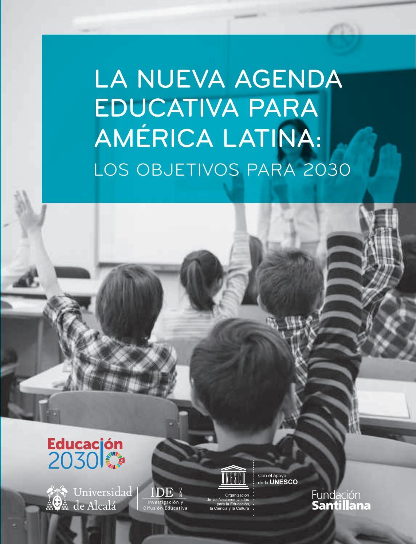 La nueva agenda educativa para america latina los objetivos para ...