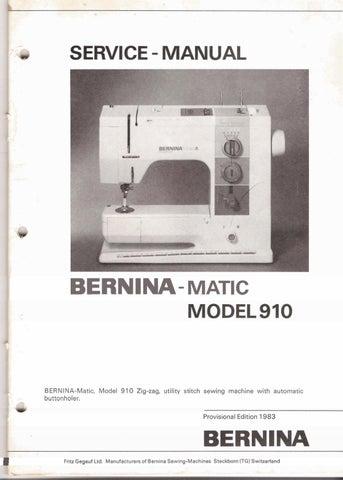Bernina matic 910 service manual by David Mannock - issuu