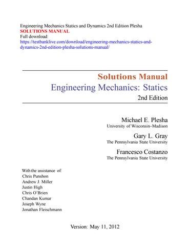 engineering mechanics statics and dynamics 2nd edition plesha rh issuu com statics and dynamics solution manual 13th edition statics and dynamics solution manual 12th edition
