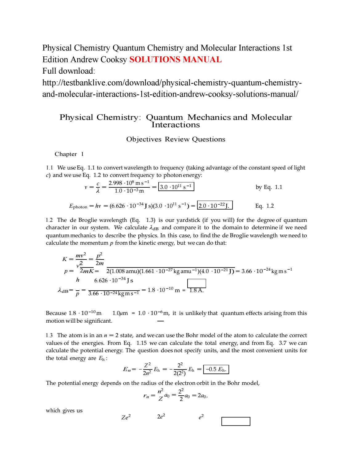 Physical chemistry quantum chemistry and molecular interactions 1st edition  andrew cooksy solutions by Lind111 - issuu