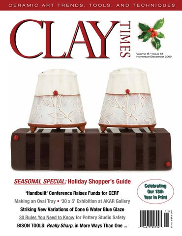 Clay Times Magazine Volume 15 • Issue 84 by claytimes - issuu on