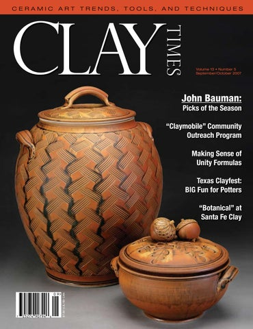 Clay Times Magazine Volume 13 • Issue 72 by claytimes - issuu