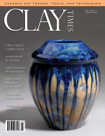 Clay Times Magazine Volume 12 • Issue 64 by claytimes - issuu