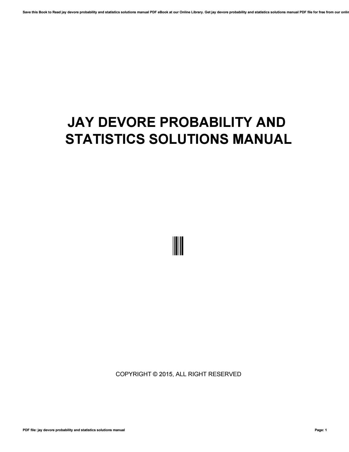 Jay devore probability and statistics solutions manual by nezzart197 - issuu