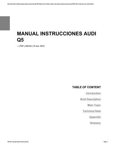 manual instrucciones audi q5 by v5715 issuu rh issuu com manual instrucciones audi q5 pdf manual instrucciones mmi audi q5