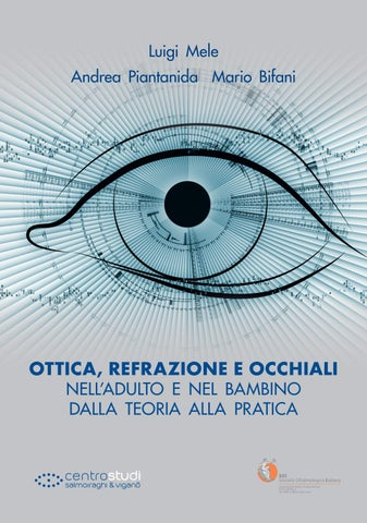 463dfcaa7f Ottica refrazione e occhiali by Centro Studi Salmoiraghi & Viganò ...