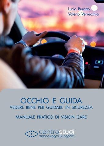 5c7ed29bce2cd Salmoiraghi manuale pratico occhio e guida by Centro Studi ...