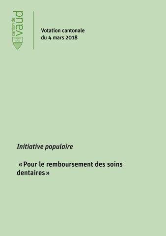 Page 1. Votation cantonale du 4 mars 2018. Initiative populaire « Pour le  remboursement des soins dentaires » 7de6d76f918e