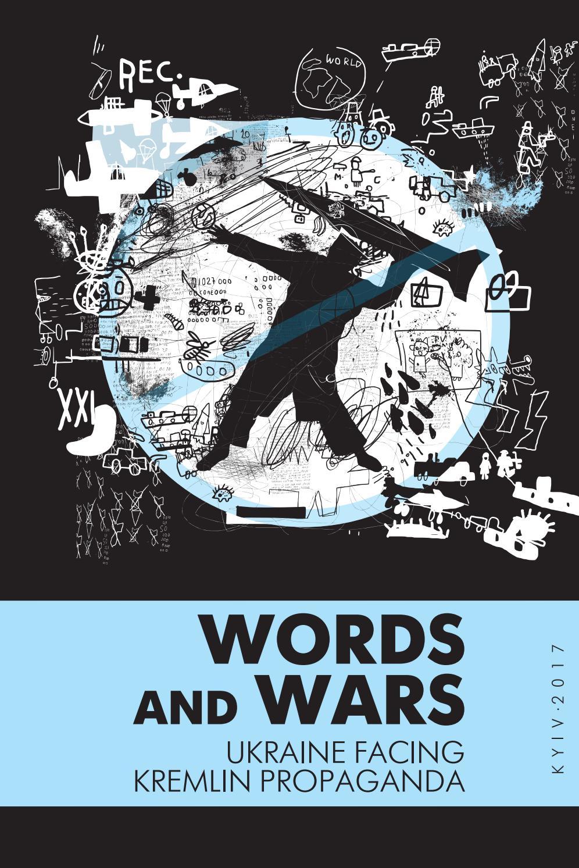 Words and Wars: Ukraine facing kremlin propaganda by