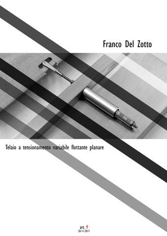 Del Zotto Torino Cornici.Telaio A Tensionamento Variabile Flottante Planare By Francodelzotto