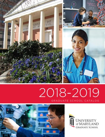 University of Maryland Graduate School - 2018-2019 Catalog by