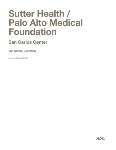 Palo Alto Medical Foundation, San Carlos Center by NBBJ - issuu
