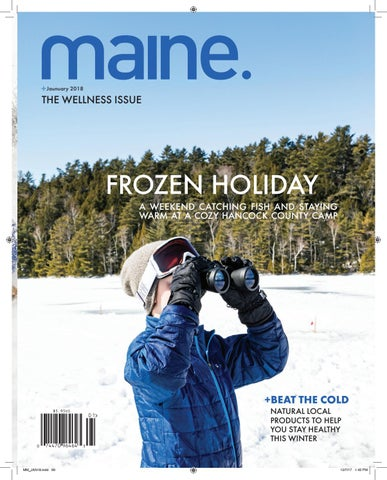 ee26227eddf97 Maine magazine January 2018 by Maine Magazine - issuu
