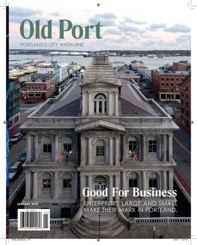 Old Port magazine January 2018 by Maine Magazine issuu