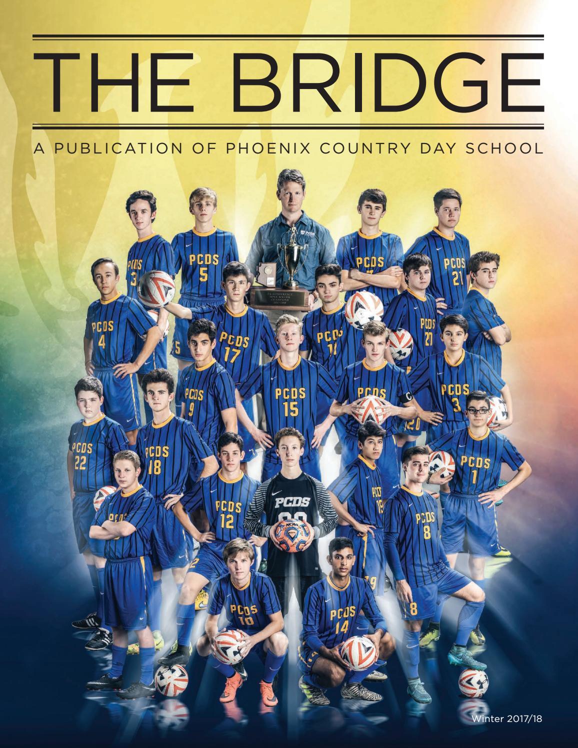 The Bridge Magazine, Winter 2017/18 by Phoenix Country Day