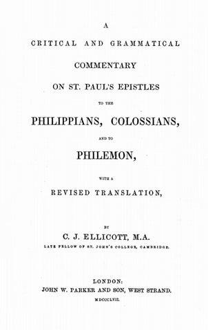 Charles John Ellicott [1819-1905], Commentary on Philippians