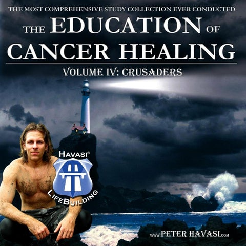 Education of Cancer Healing Vol 4 by Peter Havasi - issuu