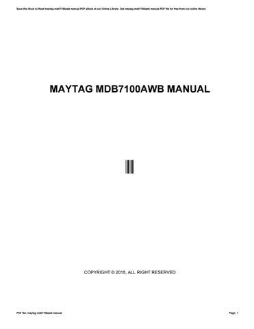 maytag mdb7100awb manual by i369 issuu rh issuu com MDB7100AWB Dimensions MDB7100AWB Dimensions