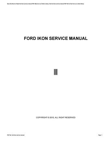 ford ikon service manual by lpo27 issuu rh issuu com ford ikon owners manual pdf ford ikon 1.3 flair service manual