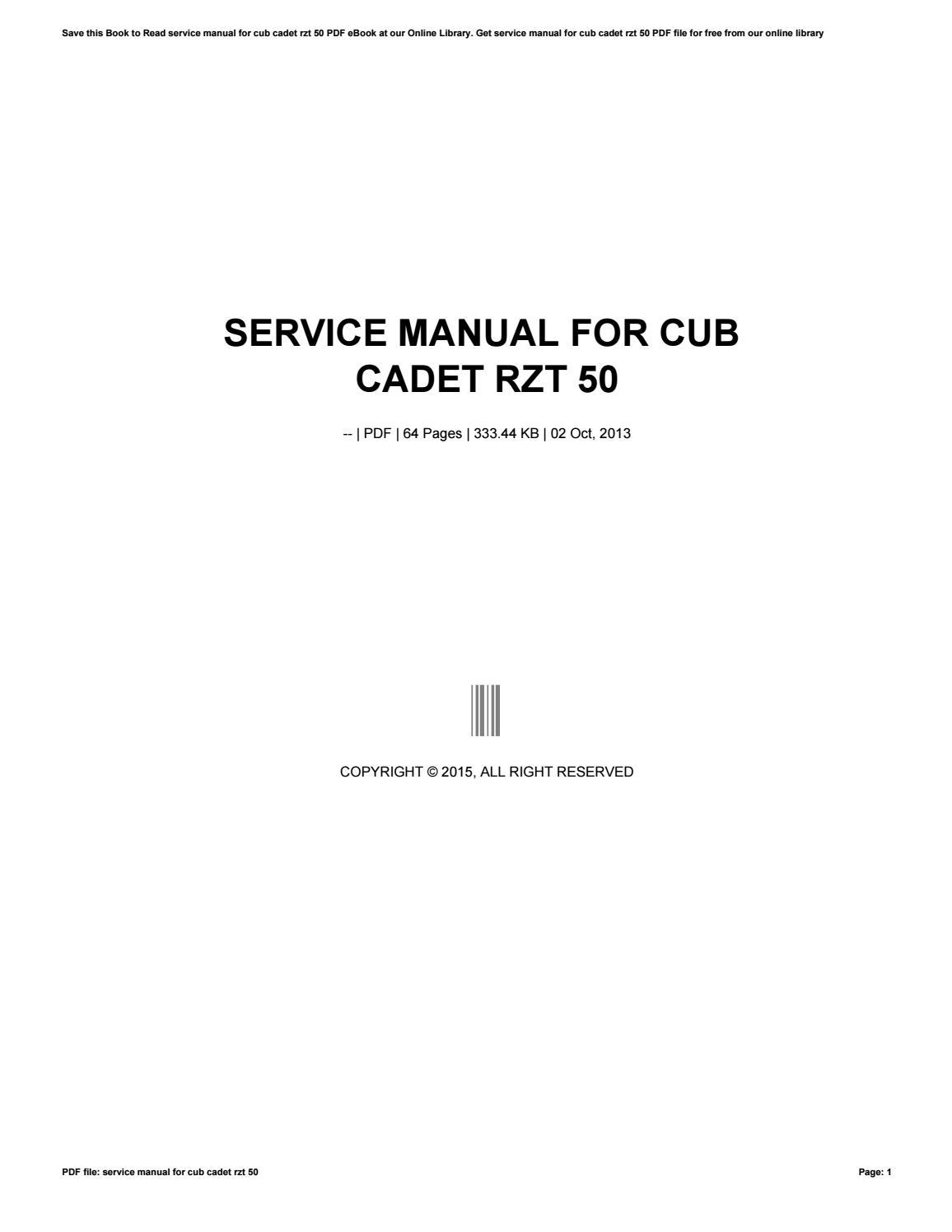 [SCHEMATICS_44OR]  Service manual for cub cadet rzt 50 by e-mailbox43 - issuu | Cub Cadet Rzt 50 Schematic |  | Issuu
