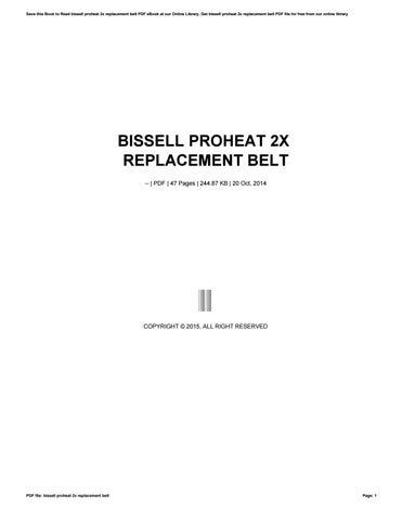Bissell proheat pet belt replacement instructions by monadi807 issuu bissell proheat 2x replacement belt fandeluxe Choice Image
