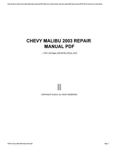 chevy malibu 2003 repair manual pdf by rkomo14 issuu rh issuu com 2003 chevy malibu repair manual 2003 Chevy Malibu Engine Diagram