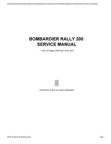 bombardier rally 200 service manual by szerz75 issuu rh issuu com bombardier service manual flat rate bombardier service manual download free