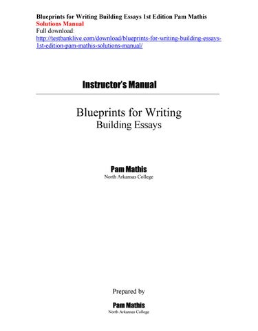Blueprints for writing building essays 1st edition pam mathis blueprints for writing building essays 1st edition pam mathis solutions manual full download malvernweather Images