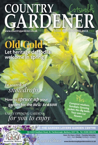 Cotswolds Country Gardener Spring 2018 By Country Gardener Issuu