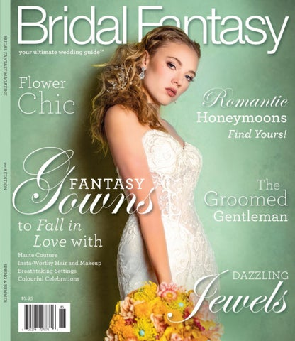 9c69cdc36d478f Bridal Fantasy Magazine 2018 by Bridal Fantasy Group - issuu