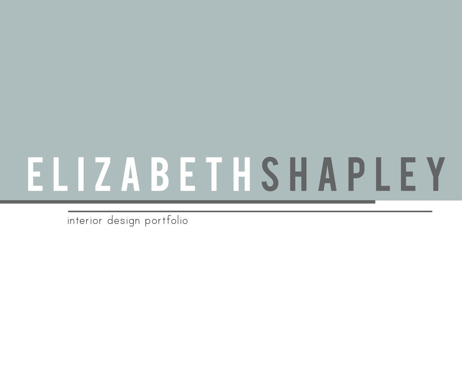 Elizabeth Shapley-Interior Design Portfolio by Elizabeth