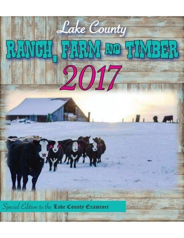 eefae57f 2017 Ranch, Farm & Timber by Lake County Examiner - issuu