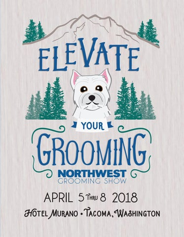 Northwest Grooming Show 2018 Program Guide by Barkleigh