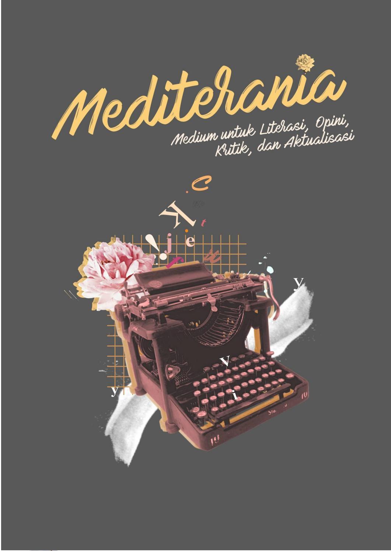 MEDITERANIA Literasi Opini Kritik Dan Aktualisasi By