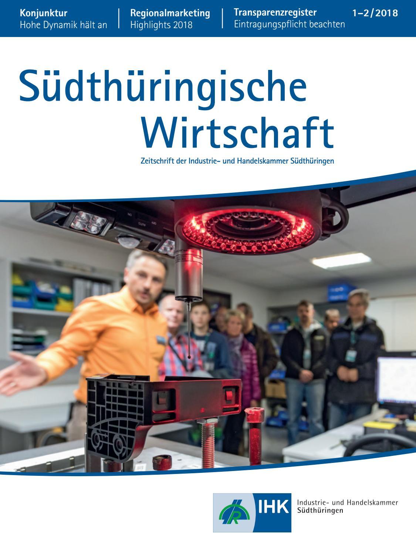 Südthüringische Wirtschaft - Ausgabe 1-2/2018 by IHK Südthüringen ...