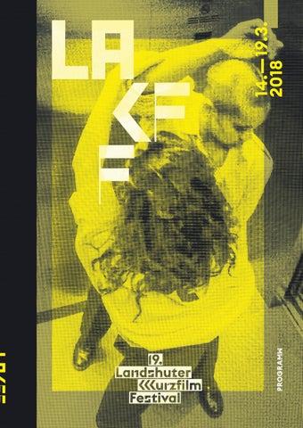 Lakff 2018 By Landshuter Kurzfilmfestival Issuu