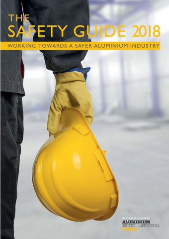 page_1_thumb_large the safety guide 2018 (aluminium international today) by quartz