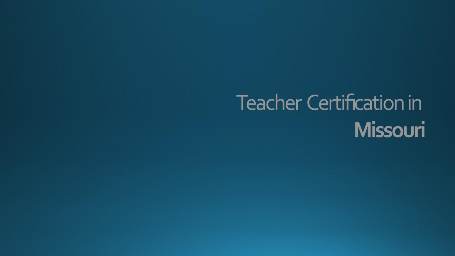 Teacher Certification Missouri By Matt Smith Issuu