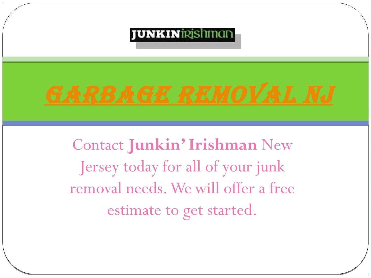 Garbage Removal NJ | Junkin' Irishman by Junkin Irishman - issuu