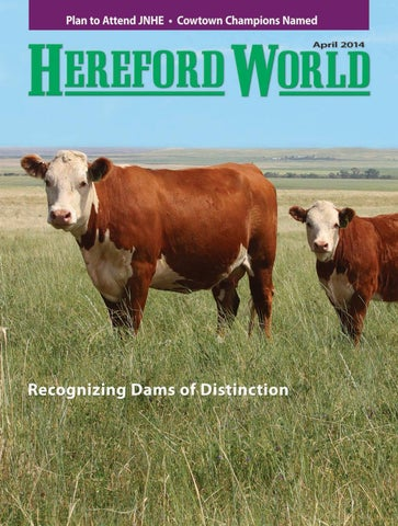 April 2014 Hereford World By American Hereford Association And